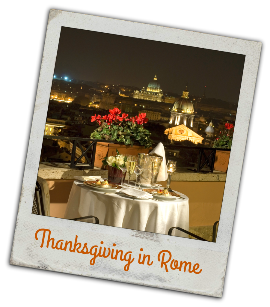 Thanksgiving in Rome